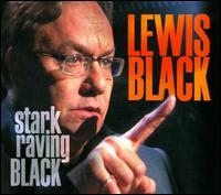 Stark Raving Black - Lewis Black