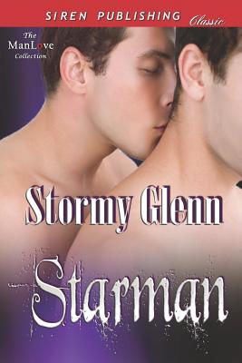 Starman (Siren Publishing Classic Manlove) - Glenn, Stormy