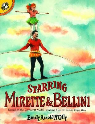Starring Mirette & Bellini -