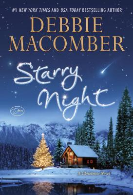 Starry Night: A Christmas Novel - Macomber, Debbie