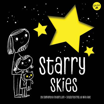 Starry Skies: Learn about the Constellations Above Us - Chagollan, Samantha