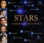 Stars: A Night At The Opera - Andrea Bocelli (vocals); Angela Gheorghiu (vocals); Anne Sofie von Otter (vocals); Bryn Terfel (vocals); Cecilia Bartoli (vocals); Gino Quilico (vocals); Gregory Cross (vocals); Huguette Tourangeau (vocals); Jane Berbié (vocals); Joan Sutherland (vocals)