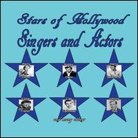 Stars of Hollywood: Singers & Actors - Various Artists