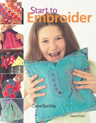 Start to Embroider - Buckley, Claire