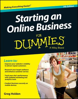 Starting an Online Business for Dummies - Holden, Greg