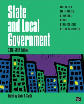 State and Local Government - Smith, Kevin B (Editor)
