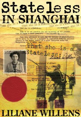 Stateless in Shanghai - Willens, Liliane