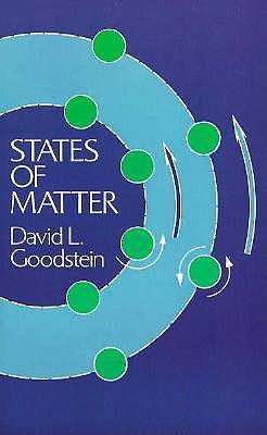 States of Matter - Goodstein, David L
