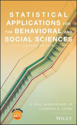 Statistical Applications for the Behavioral and Social Sciences - Grimm, Laurence G, and Nesselroade, K Paul