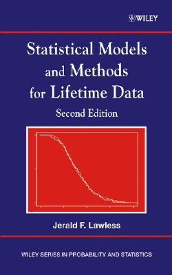 Statistical Models and Methods for Lifetime Data - Lawless, Jerald F