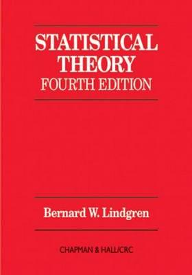 Statistical Theory, Fourth Edition - Lindgren, B W