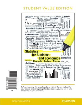 Statistics for Business and Economics, Student Value Edition - Newbold, Paul, and Carlson, William, and Thorne, Betty