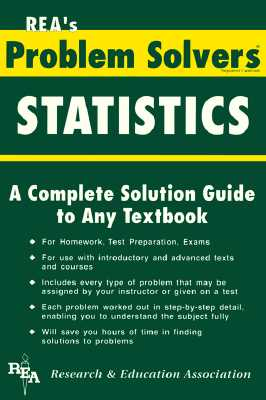 Statistics Problem Solver - Ogden, James R, Dr., and Research & Education Association, and Staff of Research Education Association