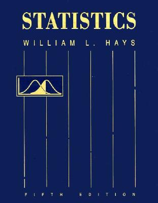 Statistics - Hays, William L, and Hays