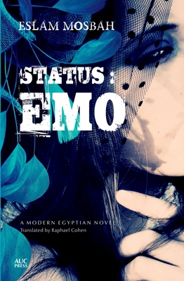 Status: Emo - Mosbah, Eslam, and Cohen, Raphael (Translated by)