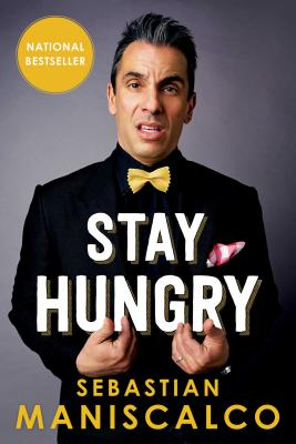 Stay Hungry - Maniscalco, Sebastian
