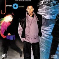 Stay With Me Tonight - Jeffrey Osborne