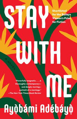 Stay with Me - Adebayo, Ayobami