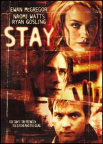 Stay - Marc Forster