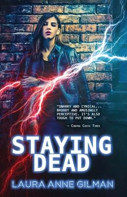 Staying Dead - Gilman, Laura Anne
