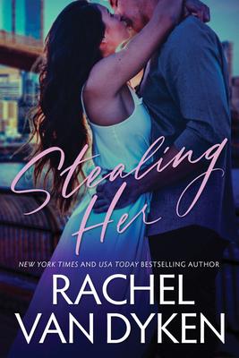 Stealing Her - Van Dyken, Rachel