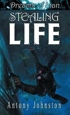 Stealing Life - Johnston, Antony