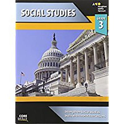 Steck-Vaughn Core Skills Social Studies: Workbook Grade 3 - Steck-Vaughn Company (Prepared for publication by)