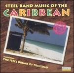 Steel Band Music of the Caribbean [Delta Single Disc]