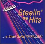 Steelin' the Hits: A Steel Guitar Thriller!