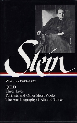 Stein: Writings 1903-1932: 1903-1932, Volume 1 - Stein, Gertrude, Ms., and Stimpson, Catharine R, Professor (Editor), and Stimpson, Catherine (Editor)