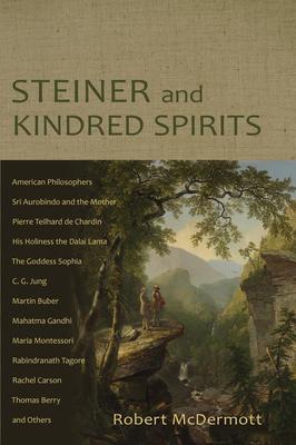 Steiner and Kindred Spirits - McDermott, Robert
