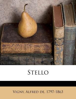 Stello - De Vigny, Alfred