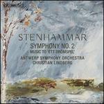 Stenhammar: Symphony No. 2; Music to 'Ett Drömspel'