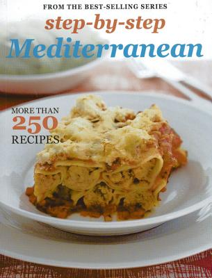 Step-By-Step Collections: Mediterranean - Murdoch Books Test Kitchen