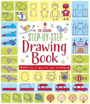Step-by-step Drawing Book - Watt, Fiona