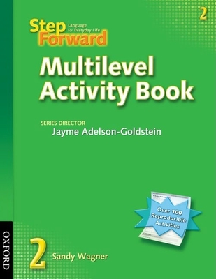 Step Forward 2 Multilevel Activity Book: Language for Everyday Life - Wagner, Sandy