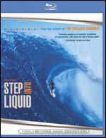 Step into Liquid [Blu-ray] - Dana Brown