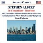 Stephen Albert: In Concordiam; TreeStone