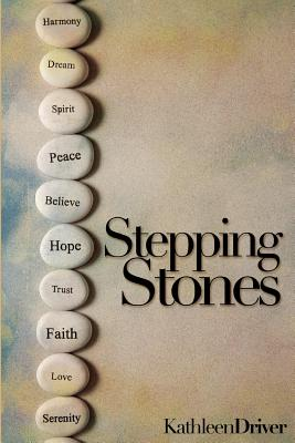 Stepping Stones - Driver, Kathleen