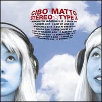 Stereo Type A [LP] - Cibo Matto