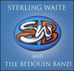 Stering Waite And The Bedouin Band