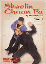 Steve Demasco: Shaolin Chuan Fa, Part 1