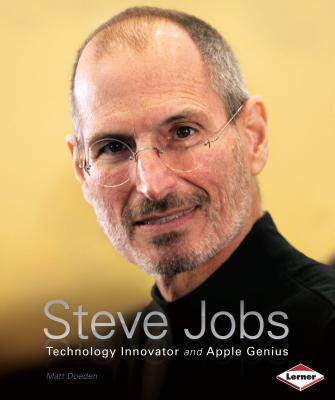 Steve Jobs: Technology Innovator and Apple Genius - Doeden, Matt