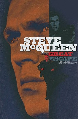 Steve McQueen: The Great Escape - Gehring, Wes D