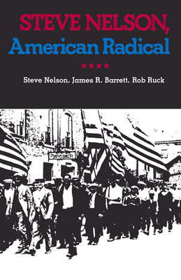 Steve Nelson, American Radical: The 1986 Contest for Governor and Political Change in Alabama - Nelson, Steve (As Told by), and Ruck, Rob, and Barrett, James R