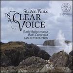 Steven Faux: In a Clear Voice