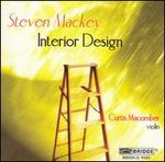 Steven Mackey: Interior Design