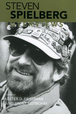 Steven Spielberg: Interviews - Friedman, Lester D, Professor (Editor), and Notbohm, Brent (Editor)