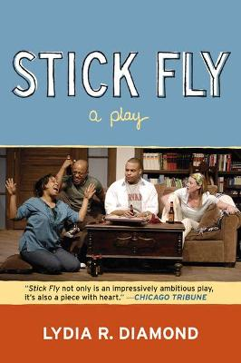 Stick Fly - Diamond, Lydia R