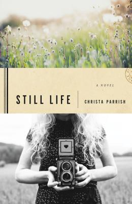 Still Life - Parrish, Christa
